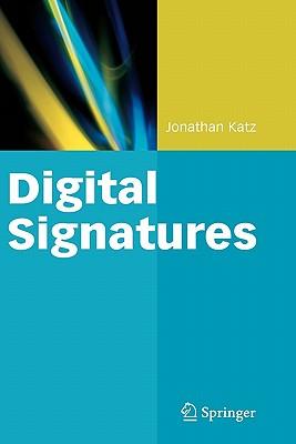 Digital Signatures By Katz, Jonathan